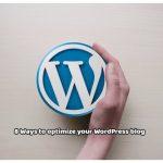 8 ways to Optimize your Blog