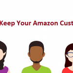10 Retention Secrets: How to Keep Your Amazon Customers
