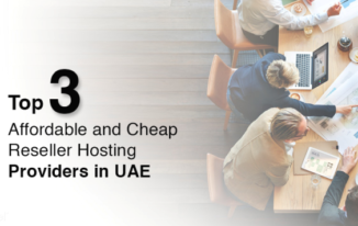 Top 3 Affordable and Cheap Reseller Hosting Providers in UAE