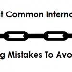 Most Common Internal Linking Mistakes To Avoid