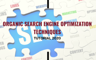 Organic Search Engine Optimization Techniques Tutorial 2020