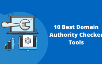 10 Best Free & Paid Domain Authority Checker Tools