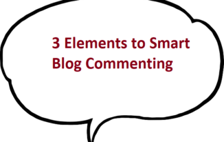 3 Elements to Smart Blog Commenting
