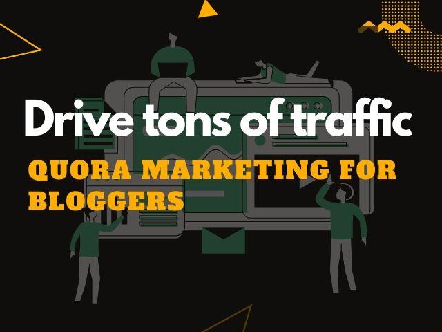 Quora marketing for bloggers