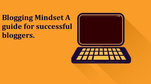 Blogging Mindset