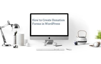 How to Create Donation Forms in WordPress