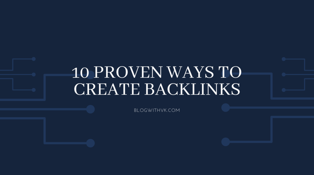 10 proven ways to create backlinks